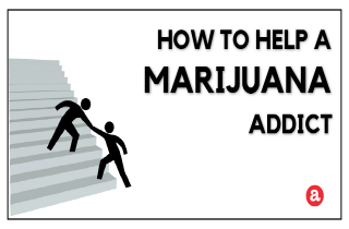 How to help a marijuana addict