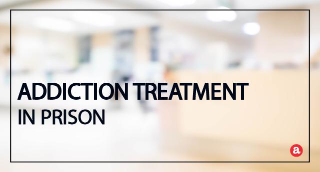 Addiction Treatment in Prison