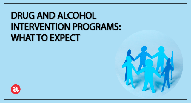 Drug and alcohol intervention programs: What to expect