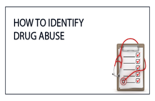 How to identify drug abuse
