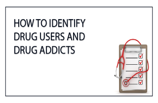 How to identify drug users and drug addicts
