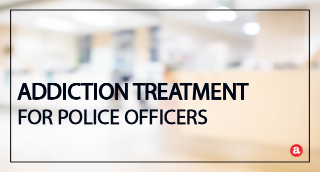Addiction treatment for police officers