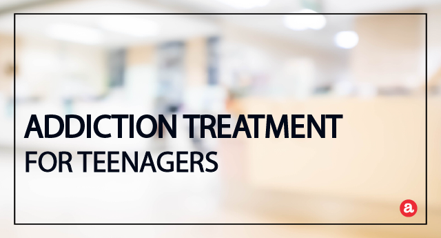 Addiction treatment for teenagers