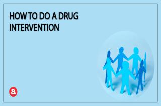 How to do a drug intervention