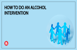 How to do an alcohol intervention