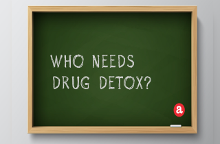 Who needs drug detox?