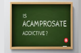 Is acamprosate addictive?