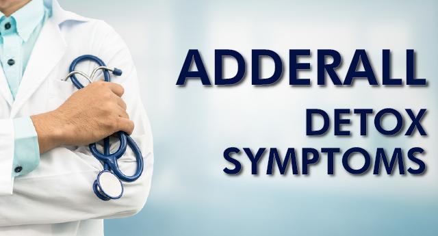 Adderall detox symptoms
