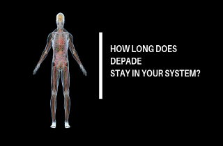 How long does Depade stay in your system?