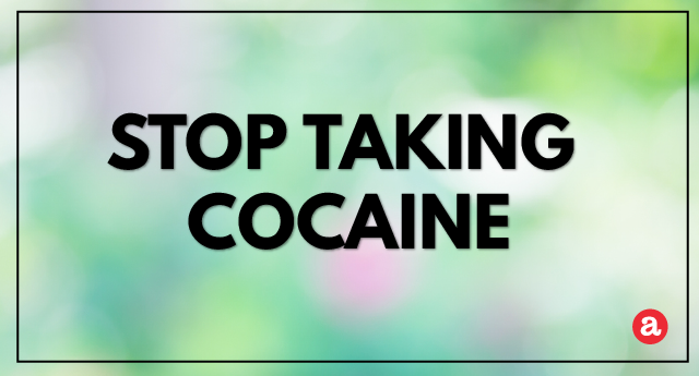 How to stop taking cocaine