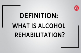 What is alcohol rehabilitation?