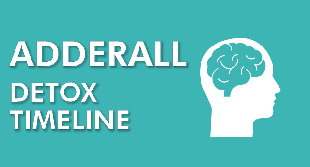 Adderall detox timeline: How long to detox from Adderall?