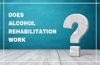 Does alcohol rehabilitation work?