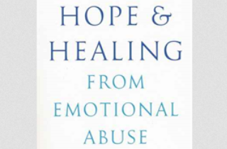 How to cope with emotional abuse: Hope & Healing from Emotional Abuse (BOOK REVIEW)