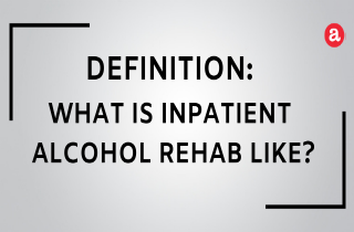 What is inpatient alcohol rehab like?