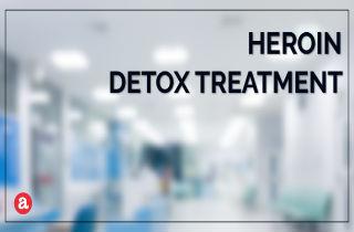 Safe Detox Treatments for Heroin