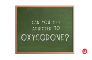 Can you get addicted to oxycodone?