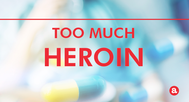 How much heroin is too much?