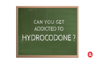 How do you get addicted to hydrocodone?