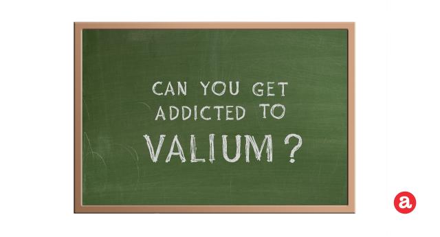 Can you get addicted to Valium?