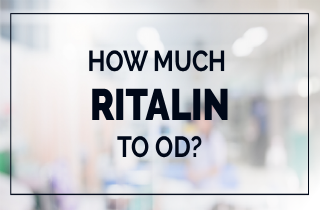 Ritalin overdose: How much amount of Ritalin to OD?