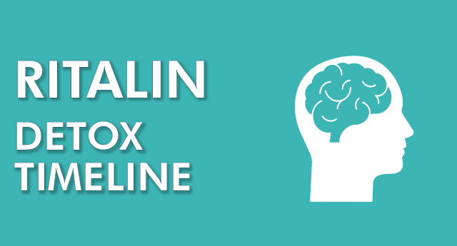 Ritalin detox timeline: How long to detox from Ritalin?