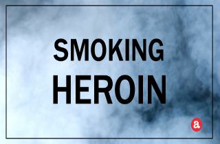 Smoking heroin