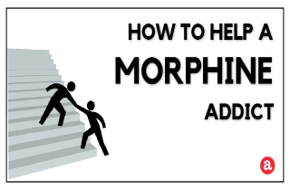 How to help a morphine addict?