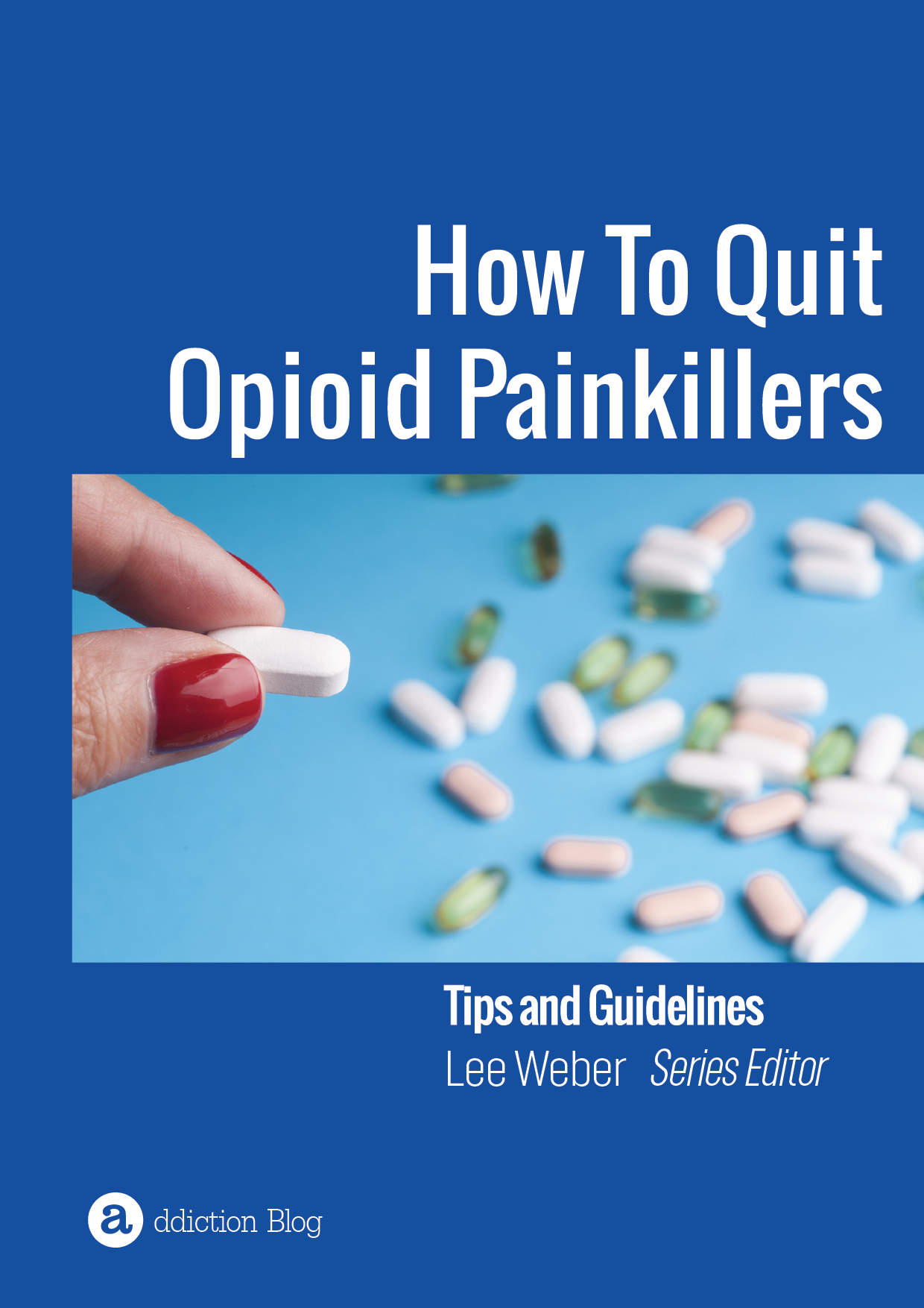 The Definitive Guide To Quitting Opioid Paink...