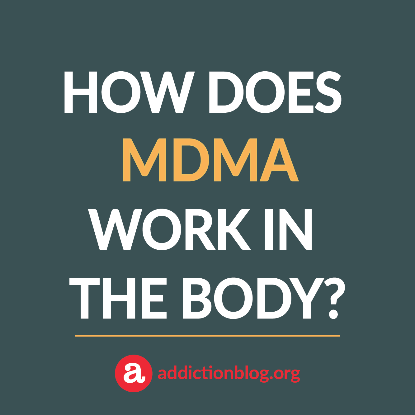MDMA Metabolism in the Body: How MDMA Affects the Brain (INFOGRAPHIC)