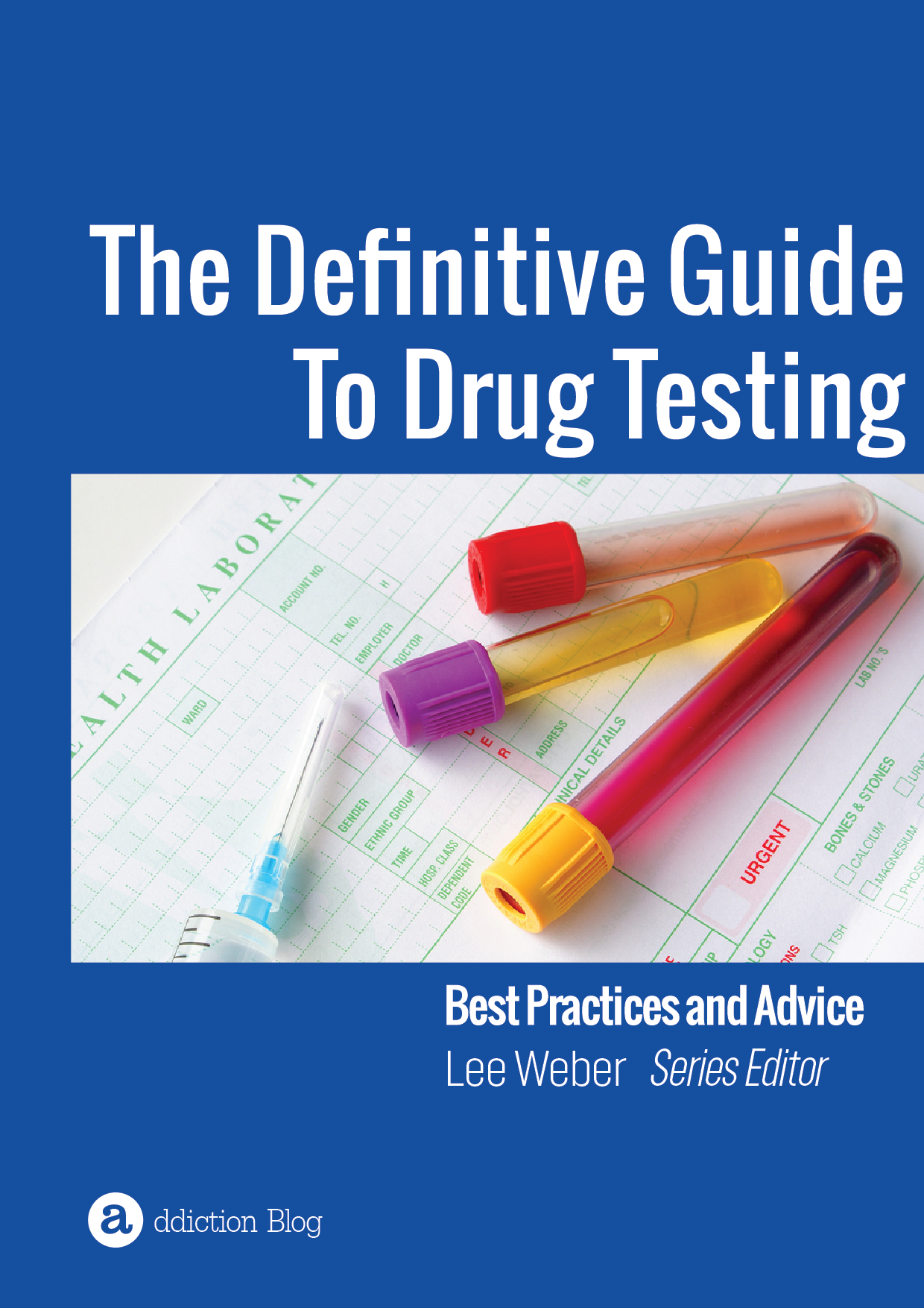 The Definitive Guide to Drug Testing