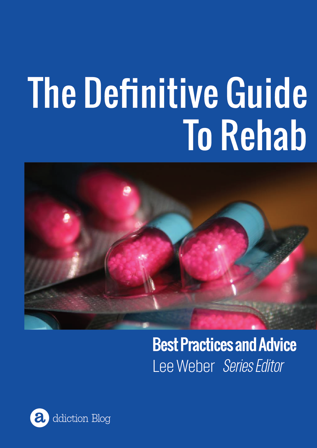 The Definitive Guide to Rehab