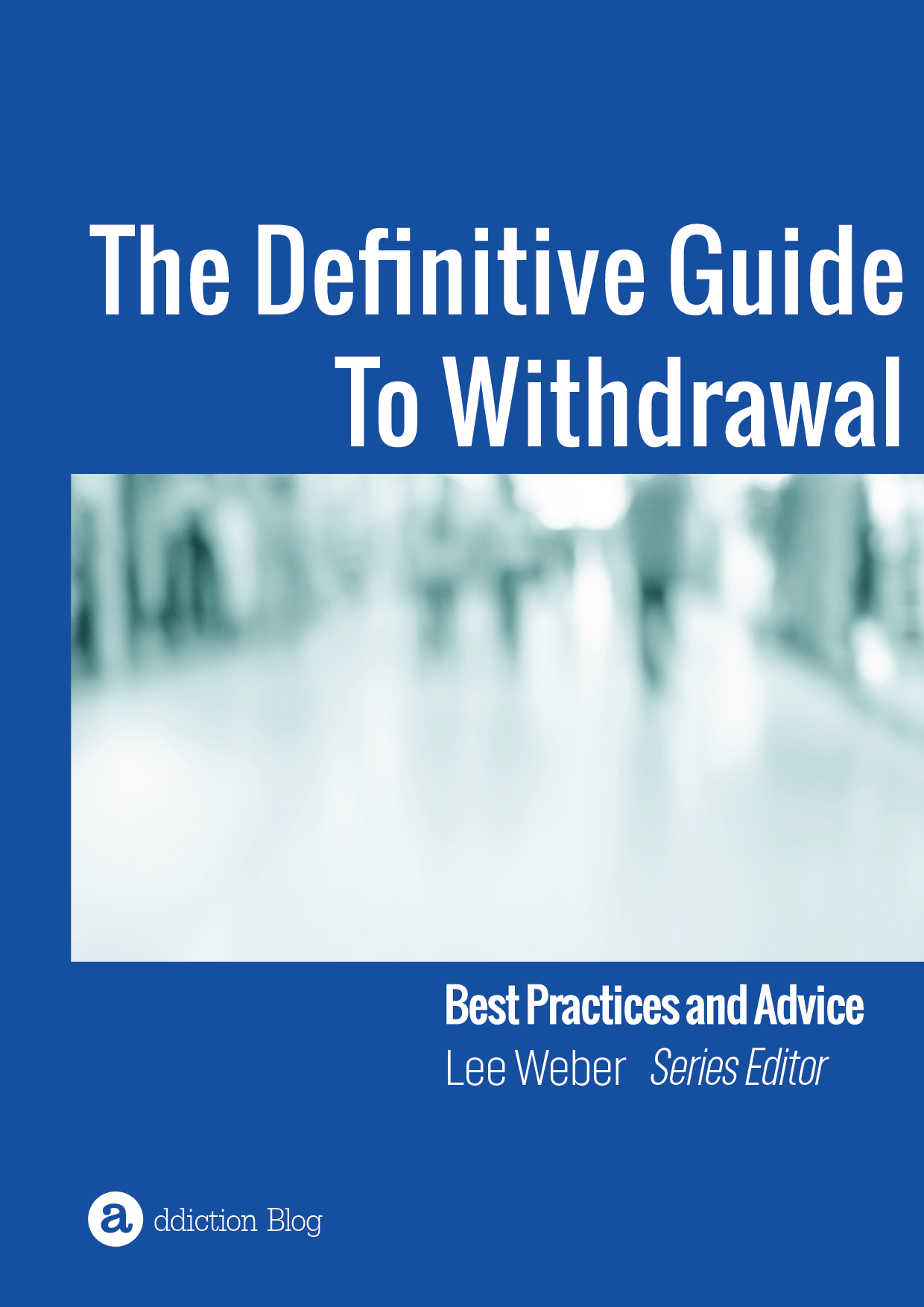 The Definitive Guide To Drug Withdrawal