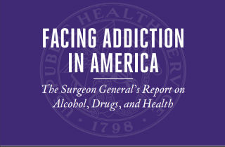 Recovery Vs. Stigma: Can the Surgeon General's Report on Addiction Create Lasting Change?