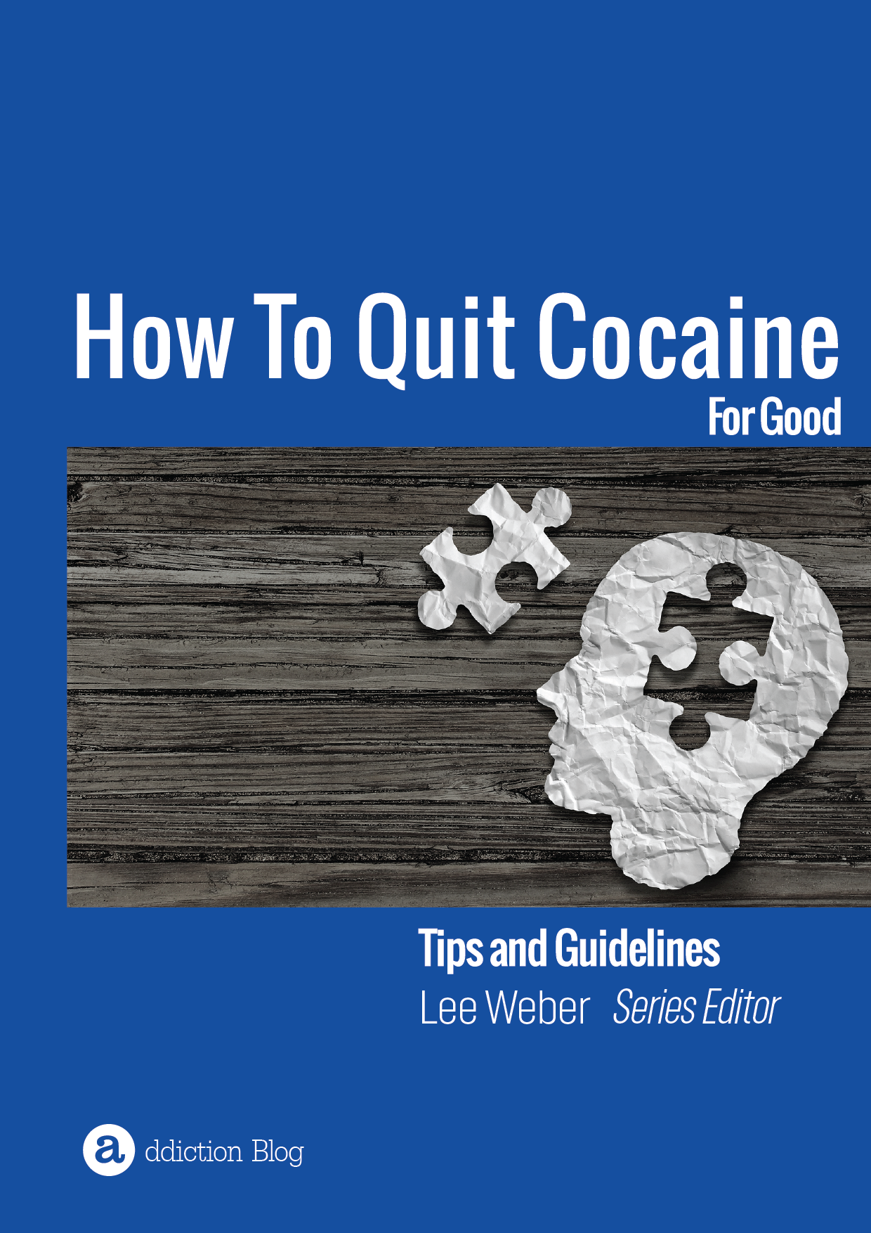 The Definitive Guide To Quitting Cocaine