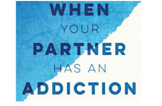 When Your Partner Has an Addiction: BOOK REVIEW