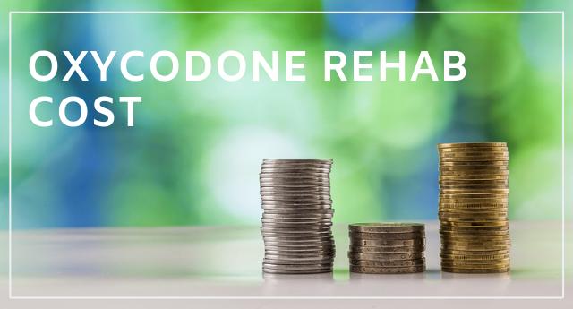 Oxycodone Rehab Cost