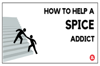 How to Help a Spice Addict