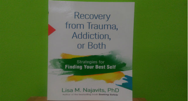 Addiction and Trauma | Research and Recovery: An INTERVIEW with Dr. Lisa M. Najavits, Ph.D.