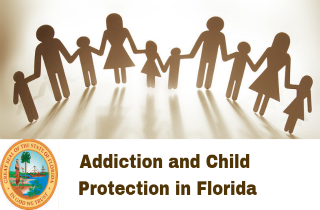 Child Welfare | Drinking, Drug Use, and Addiction in Florida