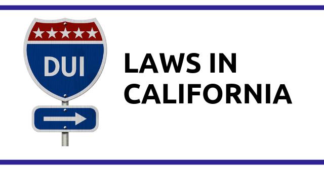 DUI Laws in California