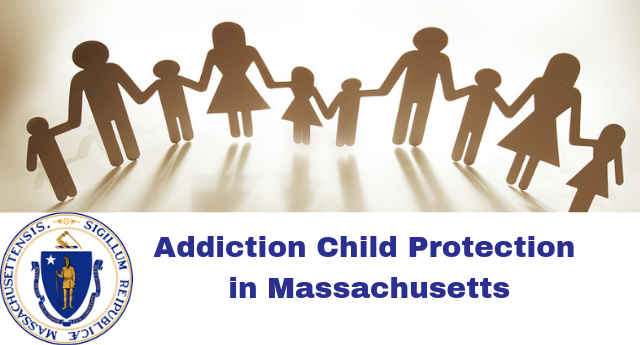 The Child Welfare System and Addiction in Massachusetts