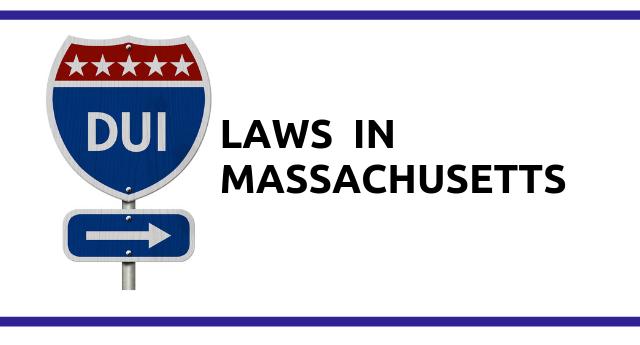 DUI Laws in Massachusetts