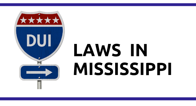 DUI Laws in Mississippi