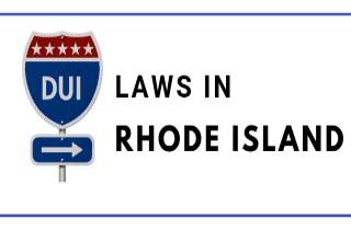 DUI Laws in Rhode Island