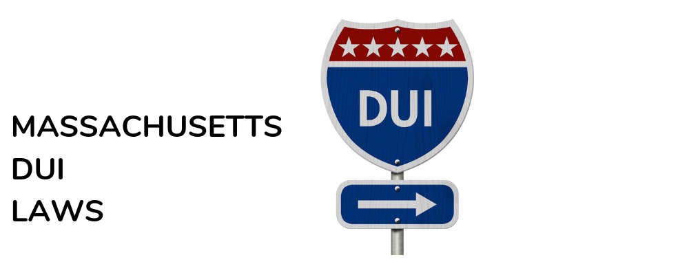 DUI Laws in Massachusetts