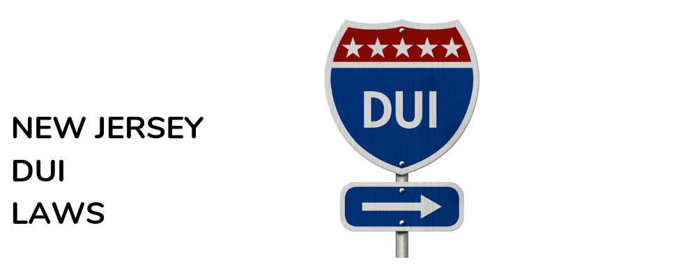 DUI Laws in New Jersey