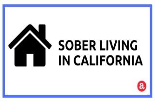 Sober Living Options in California